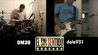 El Sin Sentido COVER Perdiendo El Control (guitar & drum )