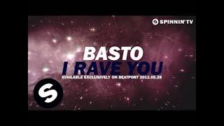 Basto - I Rave You [Teaser]