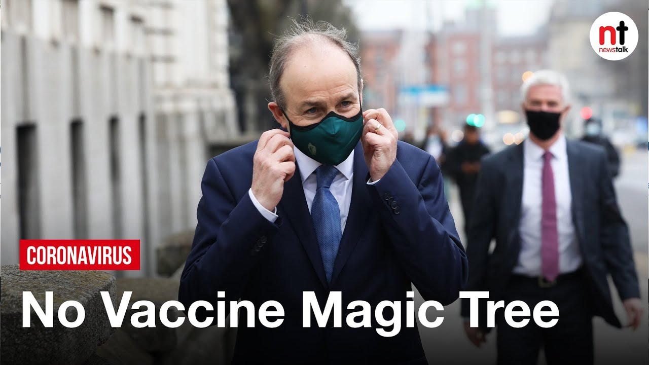 'No Magic Tree' for Ireland to pick Coronavirus Vaccines from – Micheál Martin
