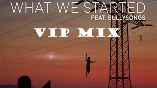 Don Diablo, Steve Aoki, Lush & Simon – What We Started (feat. BullySongs) (Vip Mix)