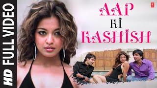 Aap Ki Kashish Full Song with Lyrics | Aashiq Banaya Aapne | Emraan Hashmi, Tanushree Dutta width=