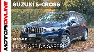 Suzuki S-CROSS | Le 5 cose da sapere