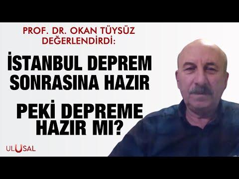 Prof. Dr. Özkan Tüysüz değerlendirdi: İstanbul deprem sonrasına hazır | Peki depreme hazır mı?