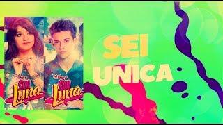 Soy Luna 2 - Sei Unica (Allá Voy Italiano / Lutteo Versión) - Letra