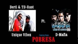 Pobresa Teaser  Berti & TB-Rast(Unique Vibez Ft D-Mafia