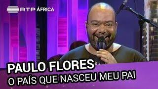 Paulo Flores no Conversas ao Sul 28 maio 2015
