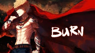 Nightcore - Burn The House Down