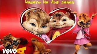 Nasa Iyo Na Ang Lahat by Daniel Padilla CHIPMUNKS VERSION