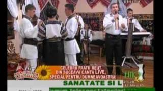 Fraţii Reuţ 2010 LIVE EtnoTv - Dă-mi Doamne de ziua mea