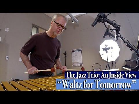 """The Jazz Trio: An Inside View / """"Waltz for Tomorrow"""""""