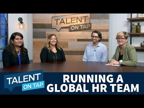 Running a Global HR Team | Talent on Tap
