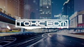Dirty Zblu - Insanity