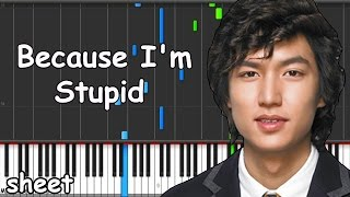 Boys Over Flowers - Because I'm Stupid Piano midi