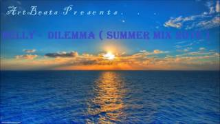 Nelly - Dilemma ( Summer 2016 Mix )