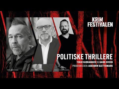 Politiske thrillere – med Terje Bjøranger og Gard Sveen