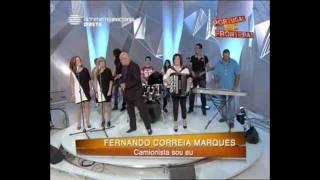 """Fernando Correia Marques """"Camionista Eu Sou"""""""