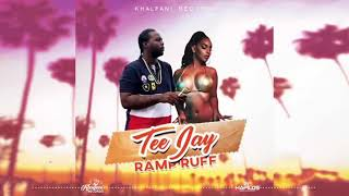 TeeJay Ramp Ruff Official Audio December 2018