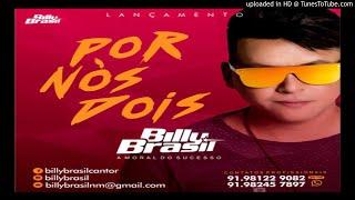 Melody - Billy Brasil - Por Nós Dois
