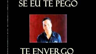 Sorriso Maroto - Se eu te Pego Te Envergo (2012)