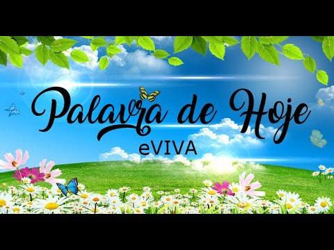 PALAVRA DE HOJE 19 DE MAIO 2020 eVIVA MENSAGEM MOTIVACIONAL PARA REFLEXÃO LAMENTAÇÕES 3 BOM DIA