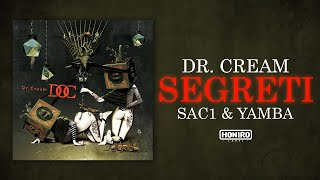 DR.CREAM ft. SAC1 & YAMBA - SEGRETI ( LYRIC VIDEO )