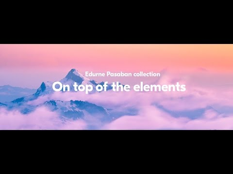 On Top of the Elements -  Edurne Pasaban Collection