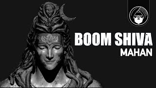 Boom Shiva - Mahan | Official Video | Shiva Trap | Turban Trap