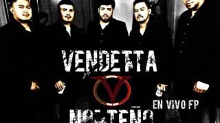 Vendetta Norteño- Corazon Duro 2014 En Vivo FP