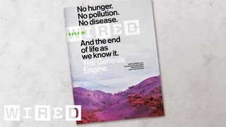 WIRED –  August 2015 Issue Preview – Welcome to the Post Natural World