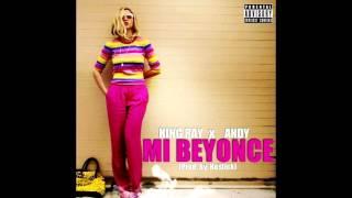 Ray & Andy -  Mi Beyonce