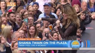 Shania Twain - Man! I Feel Like A Woman! (Today Show 2017)