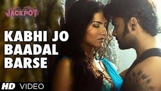 Kabhi Jo Badal Barse   Song Video Jackpot, Arijit Singh, Sachiin J Joshi, Sunny Leone