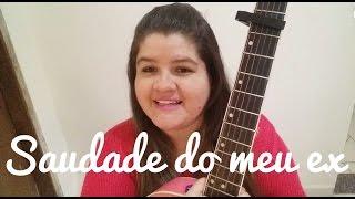Saudade do meu ex - Marília Mendonça (Dany Gondim Cover)