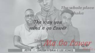 Jeiyo ft Gazza & Sam-E Lee Jones - MaGoLower (Official Lyrics Video)