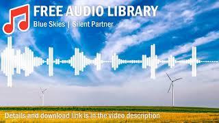 Blue Skies | Silent Partner (No Copyright Music)