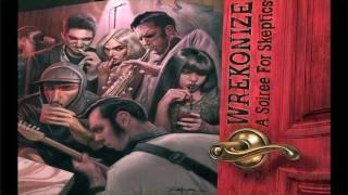 Wrekonize Feat. Bernz -- One Foot In The Grave