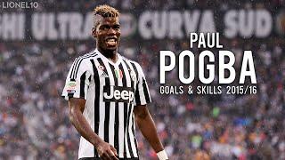 Paul Pogba ● Crazy Goals & Skills ● 2015/16 HD