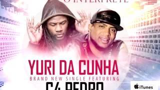 Yuri da Cunha ft C4 Pedro - De Alma na Paixão