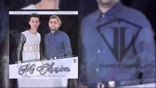 """Mi Obsesión - David & Daniel """"LosChamos"""" - (Prod.By Jhoy El Genio Prominente)"""