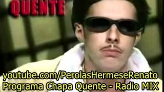 Hermes e Renato - Traficantes Ameaçam Bradock | Programa Chapa Quente - Rádio Mix FM