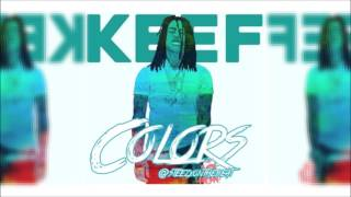"""""""Colors"""" Chief Keef x Soulja Boy TypeBeat 2016 Prod By. @SteezyOnTheBeat"""