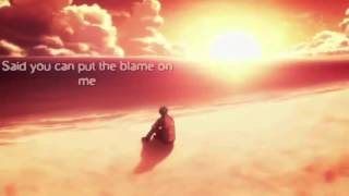 Nightcore - Sorry blame it on me