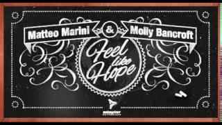 Matteo Marini & Molly Bancroft_Feel Like Hope (Deep Down Dub)