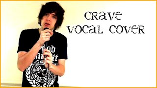 Waterparks - Crave (VOCAL COVER)