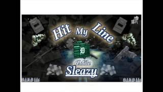 6Mile Sleazy- Hit My Line (Prod. By M STAXX)