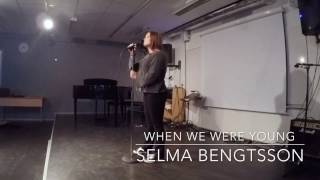 When We Were Young - Adele (Live cover by Selma Bengtsson)