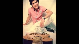 Richard Manuel - Quiero Confesarte