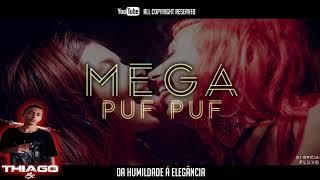 MEGA PUF PUF - DJ THIAGO SC CVHT 2018
