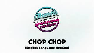 10 Chop Chop [English Version] - Aunty Donna: The Album