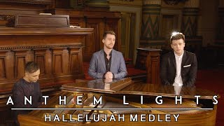 Hallelujah Medley | Anthem Lights Mashup